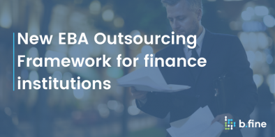New EBA Outsourcing Framework for finance institutions